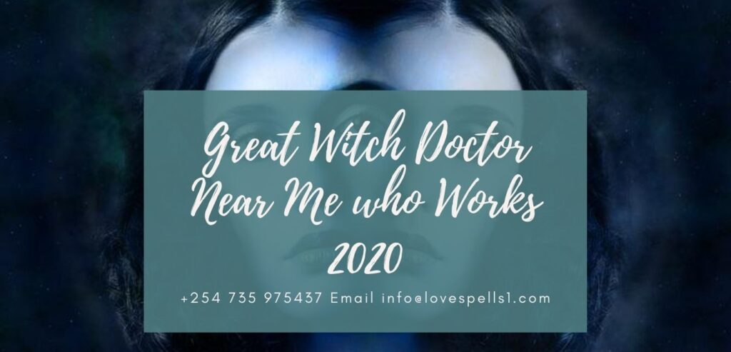 Witch Doctor Near Me who Works