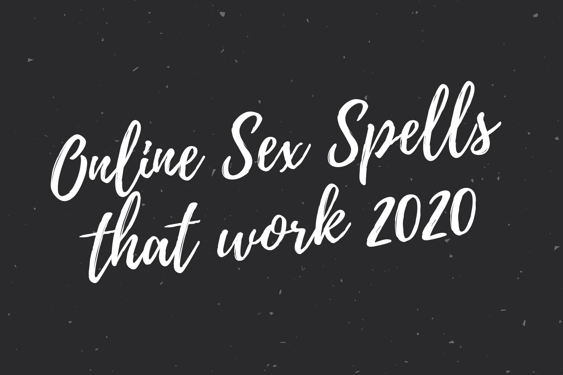 Online Sex Spells that work 2020
